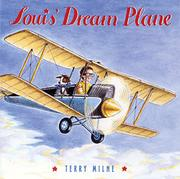 LOUIS' DREAM PLANE by Terry Milne