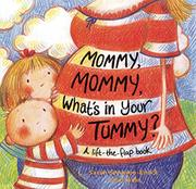 MOMMY, MOMMY, WHAT'S IN YOUR TUMMY? by Sarah Simpson-Enock