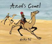 AZAD'S CAMEL by Erika Pal