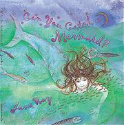 Book Cover for CAN YOU CATCH A MERMAID?