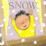 SNOW by Carol Thompson