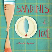 SARDINES OF LOVE by Zuriñe Aguirre