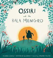 OSSIRI AND THE BALA MENGRO by Richard O'Neill