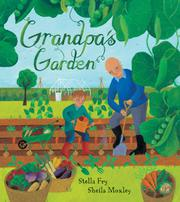 GRANDPA'S GARDEN by Stella Fry