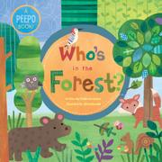 WHO'S IN THE FOREST? by Phillis Gershator