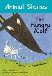 THE HUNGRY WOLF by Lari Don