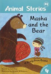 MASHA AND THE BEAR by Lari Don
