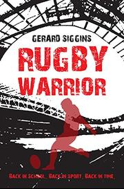 RUGBY WARRIOR by Gerard Siggins
