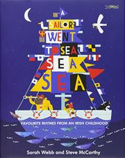 A SAILOR WENT TO SEA, SEA, SEA by Sarah Webb