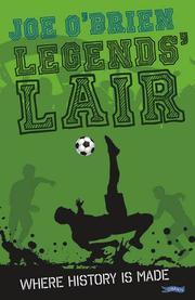 LEGENDS' LAIR by Joe O'Brien