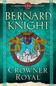 CROWNER ROYAL by Bernard Knight