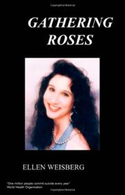 GATHERING ROSES by Ellen Weisberg