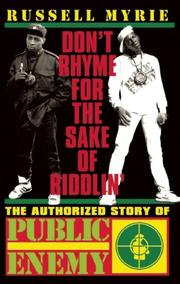 DON'T RHYME FOR THE SAKE OF RIDDLIN' by Russell Myrie