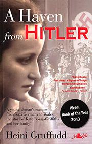 A HAVEN FROM HITLER by Heini Gruffudd