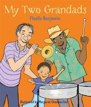 MY TWO GRANDADS by Floella Benjamin