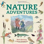 NATURE ADVENTURES by Mick Manning