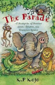 THE PARADE by K. P.  Kojo