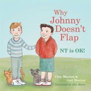 WHY JOHNNY DOESN'T FLAP by Clay Morton