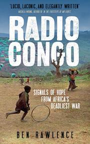 RADIO CONGO by Ben Rawlence