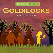 GOLDILOCKS: A POP-UP BOOK by John O'Leary