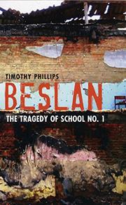 BESLAN by Timothy Phillips