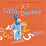 1 2 3 LITTLE DONKEY by Rindert Kromhout