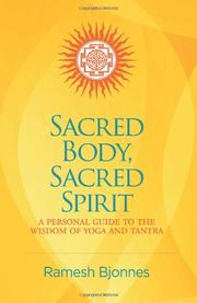 SACRED BODY, SACRED SPIRIT by Ramesh Bjonnes