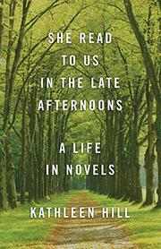 SHE READ TO US IN THE LATE AFTERNOONS by Kathleen Hill
