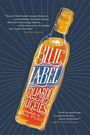 BLUE LABEL by Eduardo Sánchez Rugeles