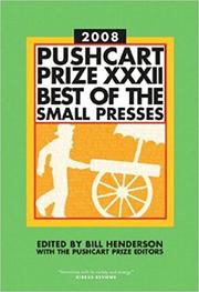 THE PUSHCART PRIZE 2008 by Bill Henderson