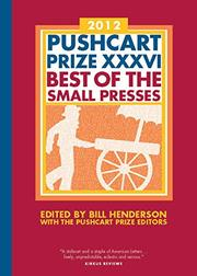 PUSHCART PRIZE XXXVI  by Bill Henderson