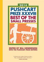 THE PUSHCART PRIZE XXXVIII by Bill Henderson