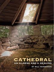 CATHEDRAL by Bill Henderson