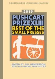 THE PUSHCART PRIZE XLIII by Bill Henderson