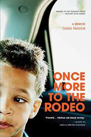 ONCE MORE TO THE RODEO by Calvin Hennick