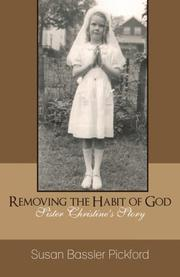 REMOVING THE HABIT OF GOD by Susan Bassler Pickford