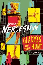 GLADYSS OF THE HUNT by Arthur Nersesian