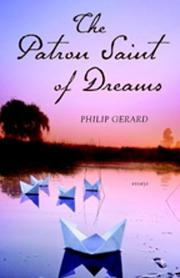 THE PATRON SAINT OF DREAMS by Philip Gerard