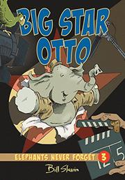 BIG STAR OTTO by Bill Slavin