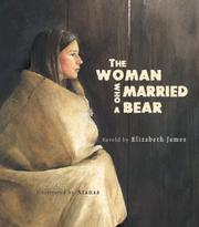 THE WOMAN WHO MARRIED A BEAR by Elizabeth James