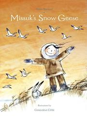 MISSUK'S SNOW GEESE by Anne Renaud