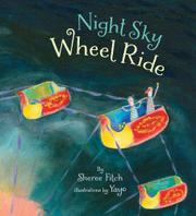 NIGHT SKY WHEEL RIDE by Sheree Fitch