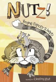 NUTZ! by Virginia Frances Schwartz