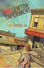 THE LEWTON EXPERIMENT by Rachel Sa