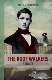 THE ROOF WALKERS by Keith Henderson
