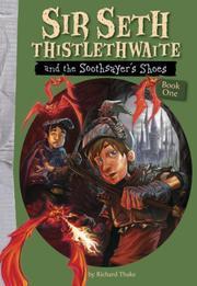SIR SETH THISTLETHWAITE by Richard Thake