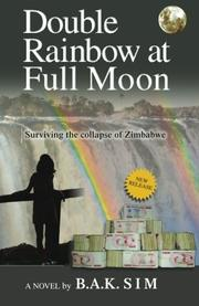 Double Rainbow at Full Moon by B.A.K. Sim