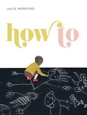 HOW TO by Julie Morstad