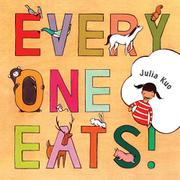 EVERYONE EATS by Julia Kuo