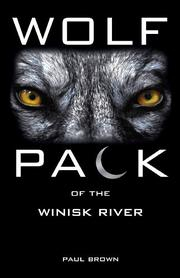 WOLF PACK OF THE WINISK RIVER by Paul Brown